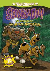 You Choose Stories: Scooby Doo: The Mystery of the Maze Monster