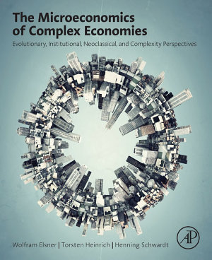 The Microeconomics of Complex Economies