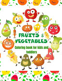 Vegetables and Fruits. Coloring Book for Kids and Toddlers