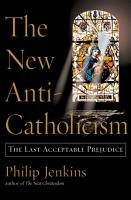 The New Anti Catholicism PDF