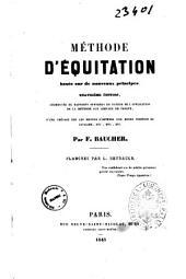 Méthode d'équitation basée sur de nouveaux principes par F. Baucher