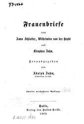 Frauenbriefe von Anna Schlatter, Wilhelmine von der Heydt und Kleophea Zahn