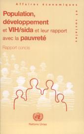 Population Developpement Et Vih.sida Et Leur Rapport Avec La Pauvete: Rapport Concis