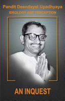 Pt  Deendayal Upadhyay Ideology   Preception   Part   1 PDF