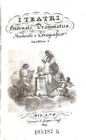 I Teatri Giornale drammatico musicale e coregrafico. Red. G. Ferrario e G. Barbieri: Volume 1;Volume 3