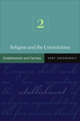 Religion and the Constitution  Volume 2 PDF