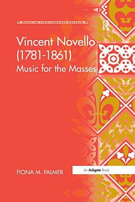 Vincent Novello  1781   1861