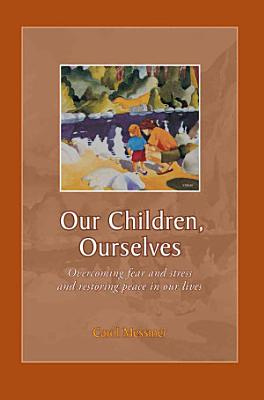 Our Children  Ourselves