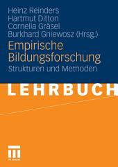 Empirische Bildungsforschung: Strukturen und Methoden