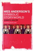 Wes Anderson   s Symbolic Storyworld PDF
