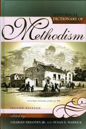 Historical Dictionary of Methodism: Edition 2