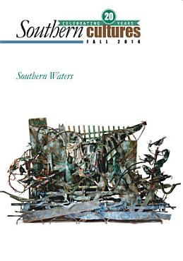 Southern Cultures  Southern Waters Issue PDF