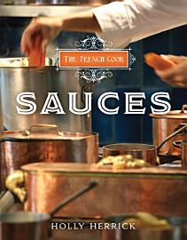 The French Cook  Sauces