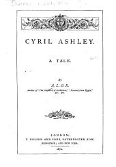 Cyril Ashley: A Tale