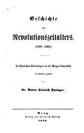 Geschichte des Revolutionszeitalters: (1789-1848.)