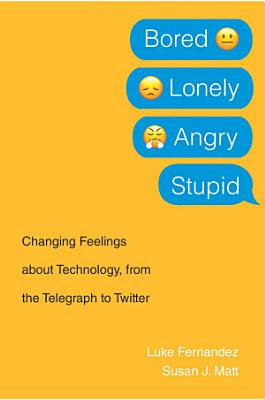 Bored  Lonely  Angry  Stupid PDF