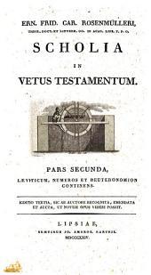 Scholia In Vetus Testamentum: Pentateuchus ; vol. 3. Leviticum, Numeros et Deuteronomion continens, Volume 2, Issue 3