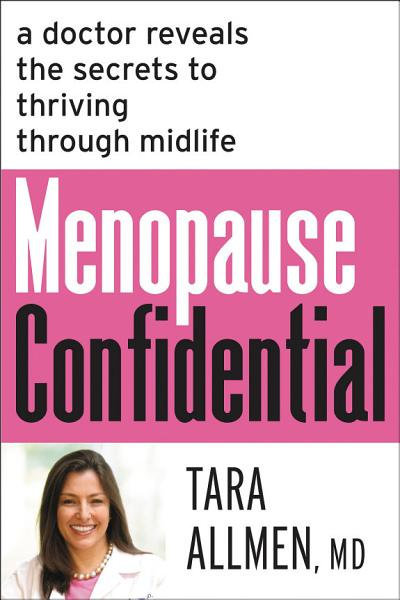 Download Menopause Confidential Book