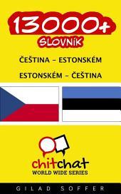 13000+ Čeština - Estonském Estonském - Čeština Slovník