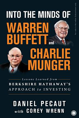 Into the Mind of Warren Buffet and Charlie Munger PDF