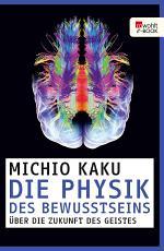 Die Physik des Bewusstseins PDF