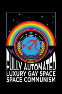 Fully Automated Luxury Gay Space Communism PDF
