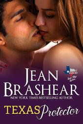 Texas Protector: Lone Star Lovers Book 3