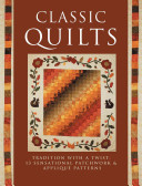 >Classic Quilts