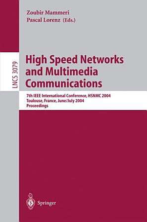 High Speed Networks and Multimedia Communications PDF