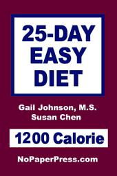 25-Day Easy Diet- 1200 Calorie