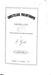 Christelijke philanthropie in Nederland: reisherinneringen