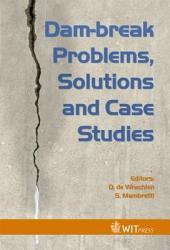 Dam Break Problems Solutions And Case Studies Book PDF