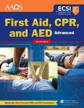 Advanced First Aid, CPR, and AED: Edition 7