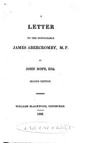 A Letter to the Honourable James Abercromby, M.P.