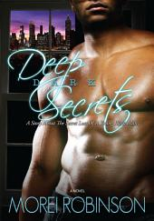 Deep Dark Secrets: A Story about the Secret Lust of a Young Black Man