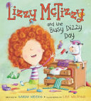 Lizzy Mctizzy And The Busy Dizzy Day Book PDF