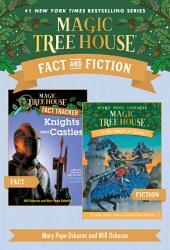 Magic Tree House Fact & Fiction: Knights