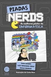 Piadas nerds - as melhores piadas de informática