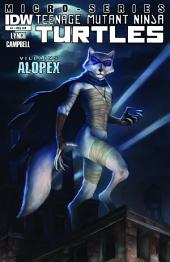 Teenage Mutant Ninja Turtles: Villain Micro-Series #4 - Alopex
