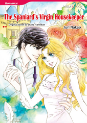 THE SPANIARD'S VIRGIN HOUSEKEEPER: Mills & Boon Comics