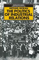 The Politics of Industrial Relations PDF