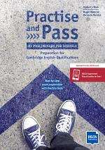 Practise and Pass - B1 Preliminary for Schools (Revised 2020 Exam)