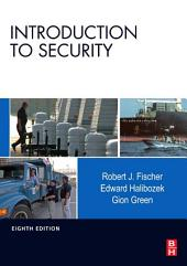 Introduction to Security: Edition 8