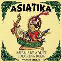 Asiatika Asian Art Adult Coloring Book PDF
