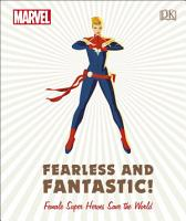 Marvel Fearless and Fantastic  Female Super Heroes Save the World PDF