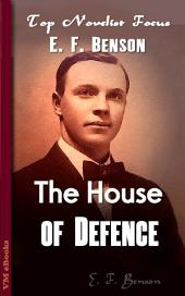The House of Defence: Top Novelist Focus