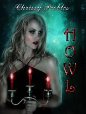 Howl (A 13 book fantasy/paranormal box set featuring vampires, werewolves, ghosts, zombies and more!)