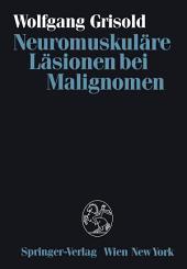 Neuromuskuläre Läsionen bei Malignomen