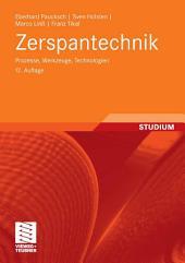 Zerspantechnik: Prozesse, Werkzeuge, Technologien, Ausgabe 12