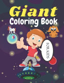 Giant Coloring Book FOR KIDS